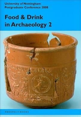 Food and drink in archaeology 2: Volume 2 - Naomi Sykes