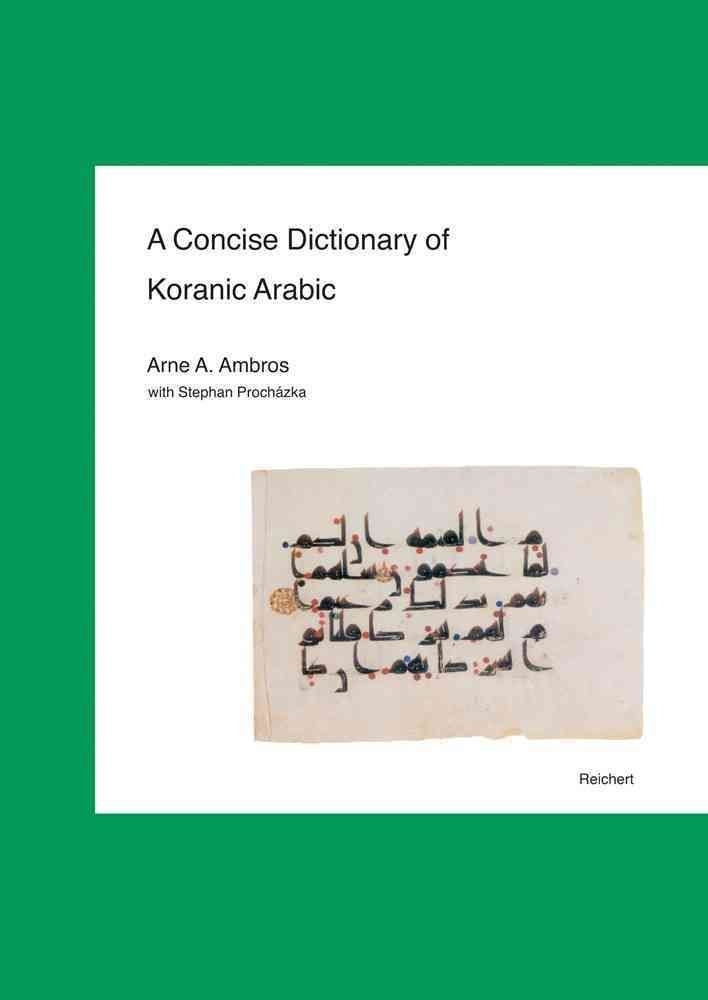 A Concise Dictionary of Koranic Arabic