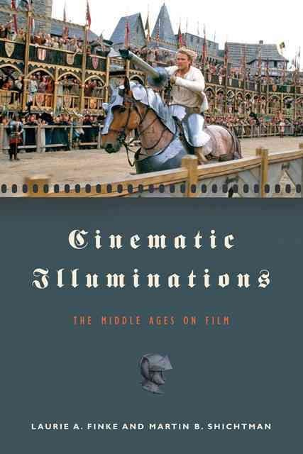 Cinematic Illuminations - Laurie A. Finke