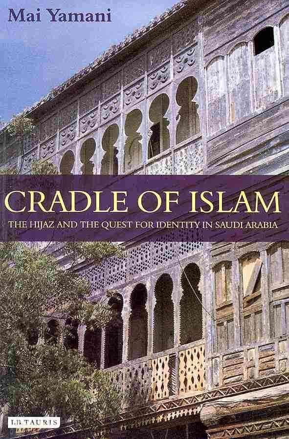 Cradle of Islam - Mai Yamani