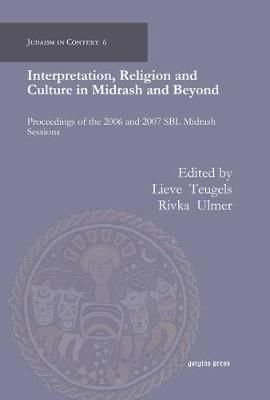 Interpretation, Religion and Culture in Midrash and Beyond - Ulmer Rivka