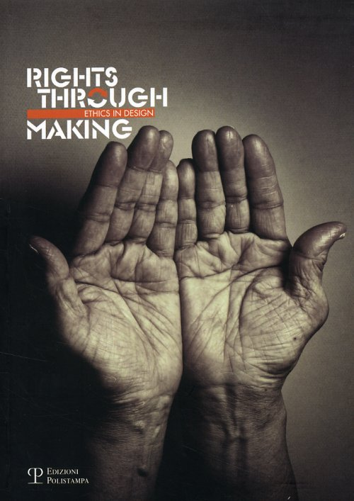 Rights through making - Trotto Ambra; Hummels Caroline; Overbeeke Kees