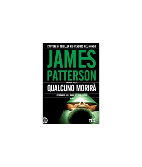 Qualcuno morir - Patterson James; Paetro Maxine