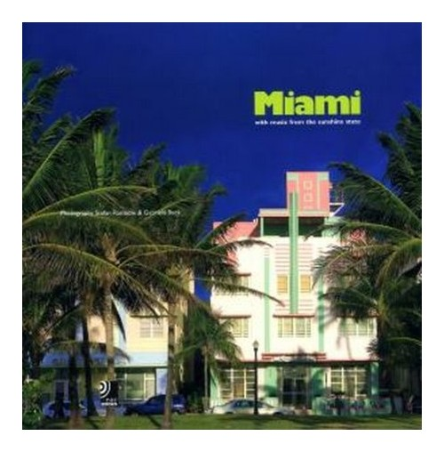Miami. With music from the Sunshine State. Con 4 CD Audio - Rambow Stefan; Beck Gabriela