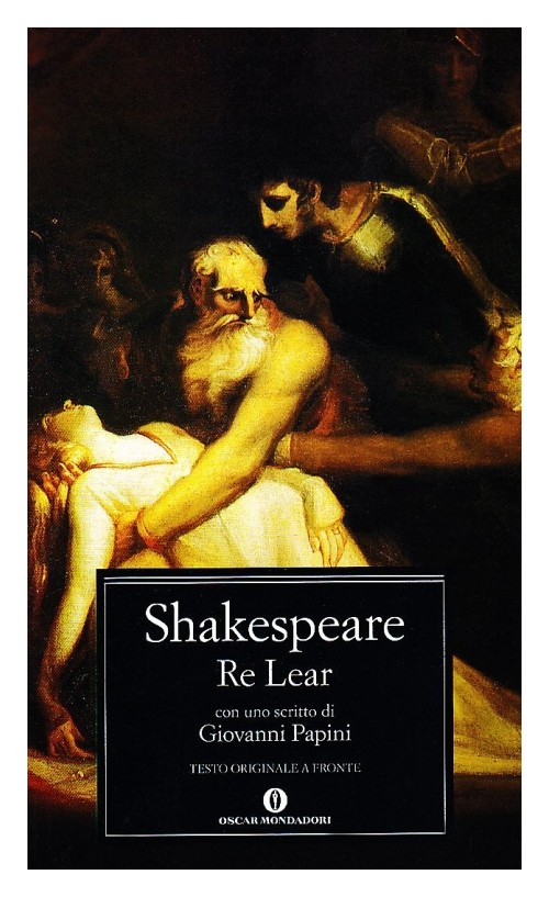 Re Lear - Shakespeare William; Melchiori G. (cur.)
