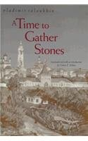 A Time to Gather Stones - Vladimir Soloukin