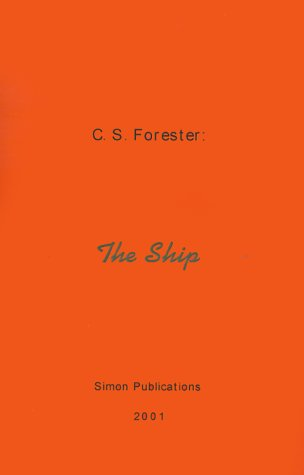 The Ship - C. S. Forester