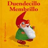 Duendecillo Membrillo (Bichitos curiosos series) - Antoon Krings