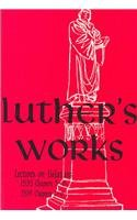 Luther's Works: Lectures on Galatians - Martin Luther