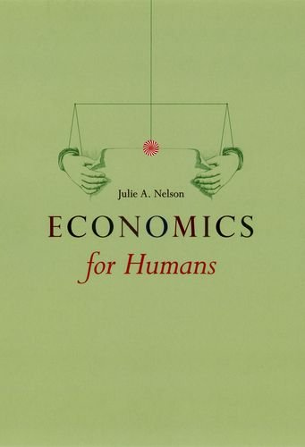 Economics for Humans - Julie A. Nelson