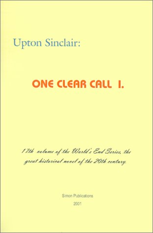 One Clear Call I. (World's End) - Upton Sinclair