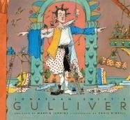 Jonathan Swift's Gulliver (Candlewick Illustrated Classics) - Jonathan Swift