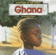 Ghana (Countries of the World) - Lucile Davis