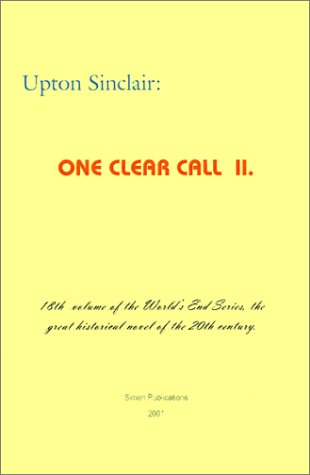 One Clear Call II (World's End) - Upton Sinclair