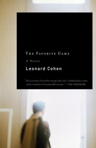 The Favorite Game (Vintage Contemporaries) - Leonard Cohen