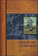 Galatians/Ephesians (People's Bible Commentary) - Armin J. Panning