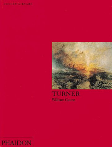Turner: Colour Library (Phaidon Colour Library) - William Gaunt