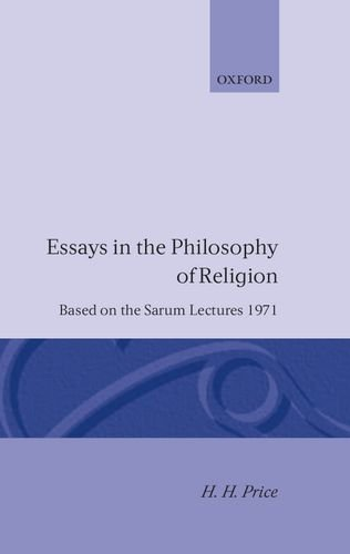 Essays in the Philosophy of Religion (Sarum Lectures,) - H. H. Price