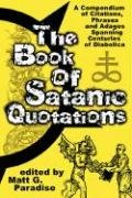 The Book of Satanic Quotations - Matt Paradise