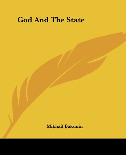 God And The State - Mikhail Bakunin