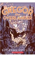 Gregor the Overlander (Underland Chronicles (Pb)) - Suzanne Collins