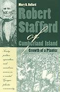 Robert Stafford of Cumberland Island: Growth of a Planter - Mary Bullard