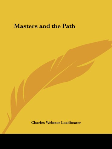Masters and the Path - Charles Webster Leadbeater