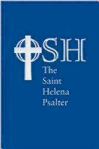 The Saint Helena Psalter: A New Version of the Psalms in Expansive Language - The Order of Saint Helena
