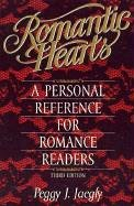 Romantic Hearts: A Personal Reference for Romance Readers - Peggy J. Jaegly