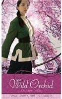 Wild Orchid: A Retelling of