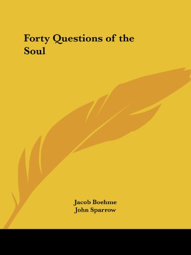 Forty Questions of the Soul - Jacob Boehme