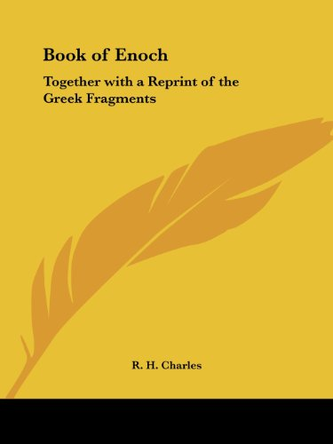 Book of Enoch: Together with a Reprint of the Greek Fragments - Robert Henry Charles; R. H. Charles