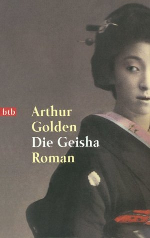 Die Geisha (German Edition) - Arthur Golden