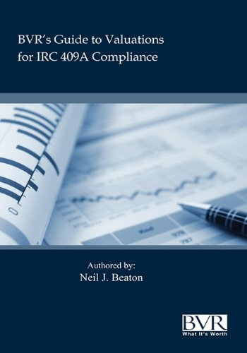 BVR's Practical Guide to Valuation for IRC 409a - Neil Beaton
