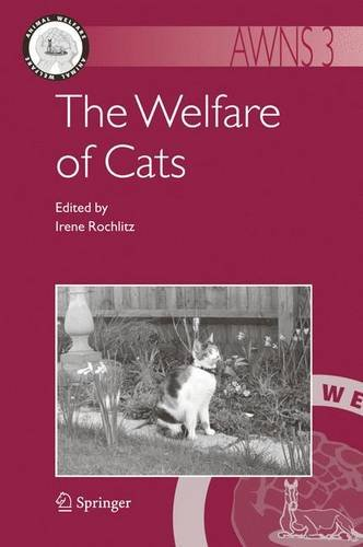 The Welfare of Cats (Animal Welfare) - Irene Rochlitz