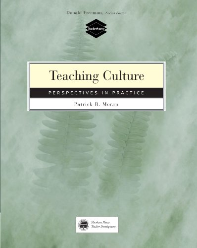 Teaching Culture: Perspectives in Practice - Patrick Moran