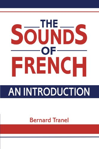 The Sounds of French: An Introduction - Bernard Tranel