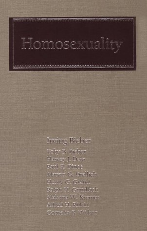 Homosexuality: A Psychoanalytic Study - Irving Bieber