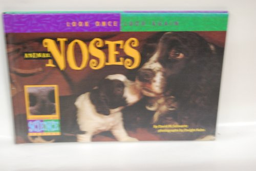 Animal Noses (Look Once, Look Again: A Springboards Into Science Series) - David M. Schwartz