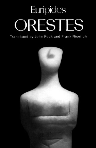 Orestes (Greek Tragedy in New Translations) - Euripides