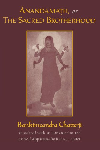 Anandamath, or The Sacred Brotherhood - Bankimcandra Chatterji