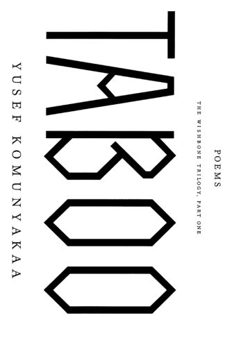 Taboo: The Wishbone Trilogy, Part One; Poems - Yusef Komunyakaa