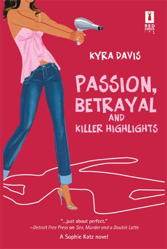 Passion, Betrayal and Killer Highlights - Kyra Davis