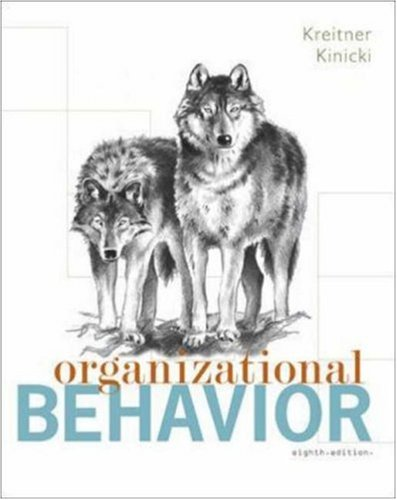 Organizational Behavior - Robert Kreitner, Angelo Kinicki