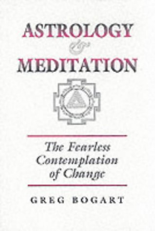 Astrology and Meditation - Greg Bogart