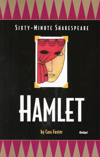 Hamlet: Sixty-Minute Shakespeare Series - Cass Foster
