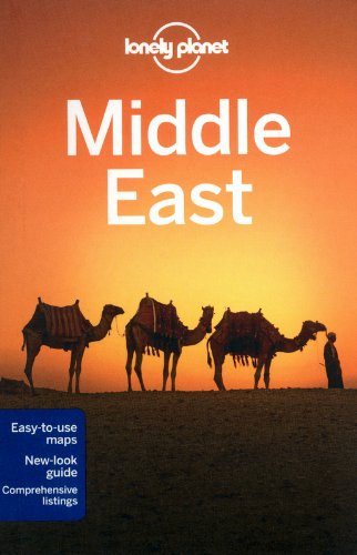 Lonely Planet Middle East (Travel Guide) - Lonely Planet; Anthony Ham; Stuart Butler; Zora O'Neill; Olivia Pozzan; Daniel Robinson; Anthony Sattin; Paul