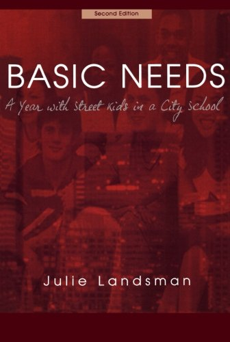 Basic Needs, A Year With Street Kids in a City School - Julie Landsman