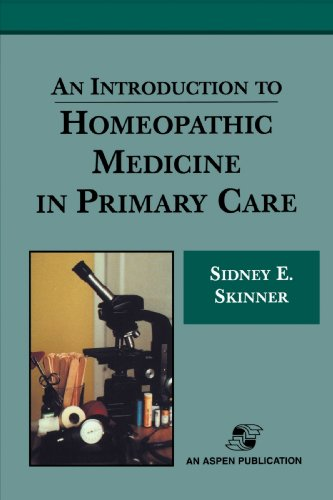 An Introduction to Homeopathic Medicine in Primary Care - Sidney Skinner