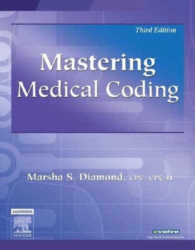 Mastering Medical Coding, 3e - Marsha Diamond CPC CPC-H